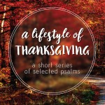 Lifestyle-Thanksgiving-Psalm-42.43 copy